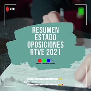 RESUMEN OPOSICIONES RTVE 2021